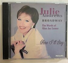 Julie Andrews Here I'll Stay: The Words of Alan Jay Lerner CD 1996 Philips