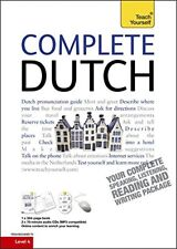 Complete Dutch Beginner to Intermediate Course: Learn to read, write, speak and
