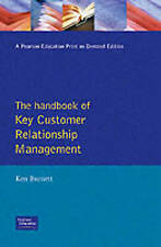 Handbook of Key Customer Relationship Management (Crm): The Definitive-ExLibrary