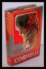 Cornelli - Johanna Spyri - 1927 - FIRST EDITION