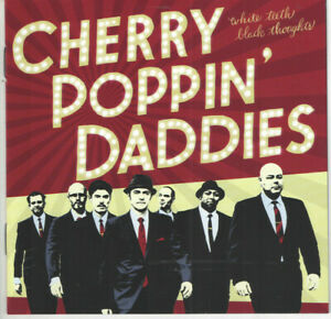 Cherry Poppin' Daddies – White Teeth, Black Thoughts CD 2014 NEW/SEALED