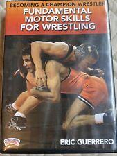 Eric Guerrero Fundamental Motor Skills for Wrestling Instructional Dvd