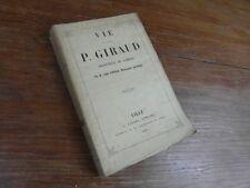 Abbé CAPELLE / VIE DU CARDINAL P. GIRAUD ARCHEVEQUE DE CAMBRAI Lefort 1852