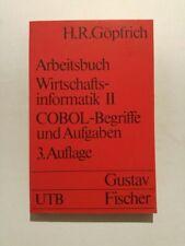 Arbeitsbuch Wirtschaftsinformatik II, COBOL-Begriffe und Aufgaben Göpfrich, H. R