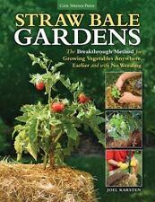 Straw Bale Gardens: The Breakthrough Method for Growing Vegetables Anywhere, Ear