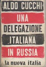 Una delegazione italiana in Russia. 2. ed. Documenti della crisi contemporanea;