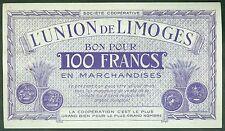 NECESSITE 100 FRANCS L'UNION DE LIMOGES ETAT: SPL 1 épinglage lot 775
