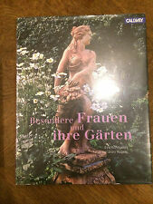 Special Women and Their Gardens Eva kohlrusch ISBN 9783766717375 MINT