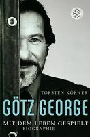 Götz George: Mit dem Leben gespielt<br /> Biographie: Mi... | Buch | Zustand gut