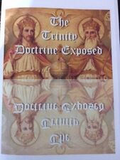 The Trinity Doctrine Exposed Book~Trinity & Sunday Worship Connection~Adventist
