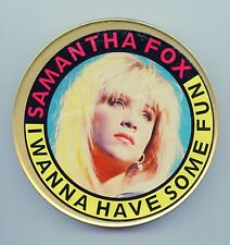 Samantha Fox/I Wanna Have Some Fun (2 Versions) + 2 (Ltd. Ed. Can Package/UK)