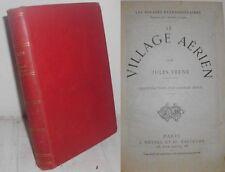 1934: JULES VERNE - LE VILLAGE AERIEN - J. HETZEL - ILLUSTRATO DA GEORGE ROUX