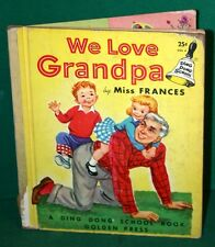 Vintage Book - We Love Grandpa by Miss Frances 1955 Ding Dong School Book