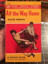 All The Way Home By Walter Freeman Signet Collectible Paperback Unread 1955