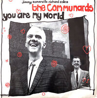 """The Communards 7"""" You Are My World - France (VG+/EX)"""