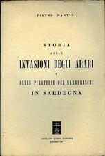 Pietro Martini. Storia delle invasioni degli arabi in Sardegna