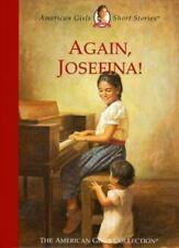 The American Girls Short Stories: Again, Josefina! by Valerie Tripp (2000, Hardc