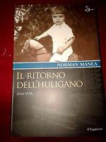 Il ritorno dell' huligano - Norman Manea - Il Saggiatore 2004