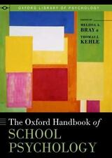 The Oxford Handbook of School Psychology (Oxford Library of Psychology),
