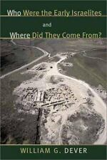 NEW - Who were the Early Israelites and Where did they come from?