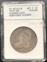 1813 Capped Bust Half Dollar 50c ANACS F 12 VF Details CLASHED DIES  #25603
