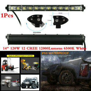 120W 14in 6500K White LED Work Light Bar Spot Beam For Car Truck SUV Waterproof