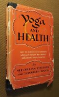 Yoga and Health by Selvarajan Yesudian (1953, Hardcover w/DJ) RARE