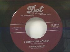 """JOHNNY MADDOX """"I DON'T LOVE NOBODY / THERE'S A STAR SPANGLED BANNER WAVING.."""" 45"""
