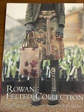 Rowan Felted collection by Sarah Hatton Book 17 Accessory Designs.