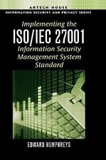Artech House Information Security and Privacy Ser.: Implementing the ISO/IEC...