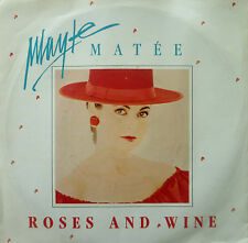 "7"" 1987 RARE MINT- ! MAYTE MATEE (= BACCARA ) Roses And Wine"