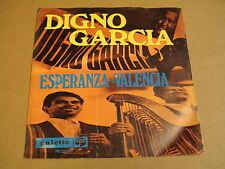 45T SINGLE / DIGNO GARCIA - ESPERANZA / VALENCIA