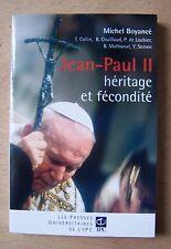 Jean Paul II, héritage et fécondité - Michel Boyancé