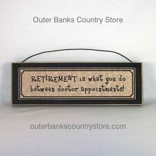 Funny RETIREMENT Signs DOCTOR APPOINTMENT Gag Gifts