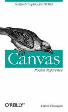 Canvas Pocket Reference: Scripted Graphics for HTML5 (Paperback or Softback)