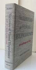 Varieties of Visual Experience Art as Image and Idea Feldman 1977 Second Edition