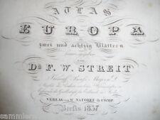 Streit Atlas von Europa in zwei und achtzig Blättern grenzcoloriert 1837 stockig