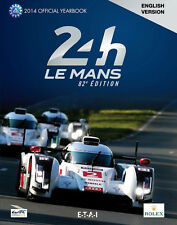 Jahrbuch 24 Stunden Le Mans 2014 / Yearbook Le Mans 24 Hours 2014 ACO, english