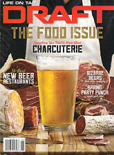 DRAFT May/June 2015 The FOOD ISSUE Charcuterie Gluten Free Beer Reviews Recipes