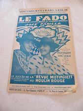 Partition Le Fado Mistinguett et Earl Leslie Revue Mistinguett Moulin Rouge