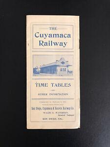THE CUYAMACA RAILWAY TIME TABLES CUYAMACA & EASTERN RAILWAY CO SAN DIEGO CA.1903