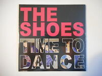 THE SHOES : TIME TO DANCE [ CD SINGLE NEUF PORT GRATUIT ]