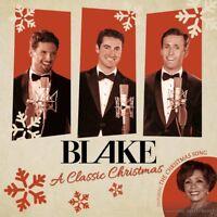 BLAKE - CHRISTMAS CLASSICS   CD NEW!