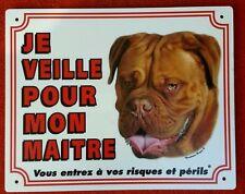 Plaque chien Je veille pour mon maître Bordeaux Dogue