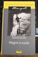 GEORGES SIMENON, MAIGRET A SCUOLA,  FABBRI, 2004 - P1