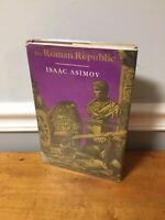 1st Edition / 1st Printing THE ROMAN REPUBLIC Isaac Asimov HC DJ 1966 Homeschool