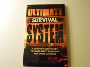 Ultimate Survival System Paperback By Steven Bryant Crisis Survival Book