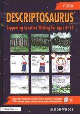 Descriptosaurus: Supporting Creative Writing  by Alison Wilcox Hardback Book 3rd