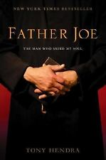 Father Joe: The Man Who Saved My Soul by Tony Hendra