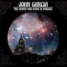 Coyote Who Spoke in Tongues 0840588105885 by John Garcia CD